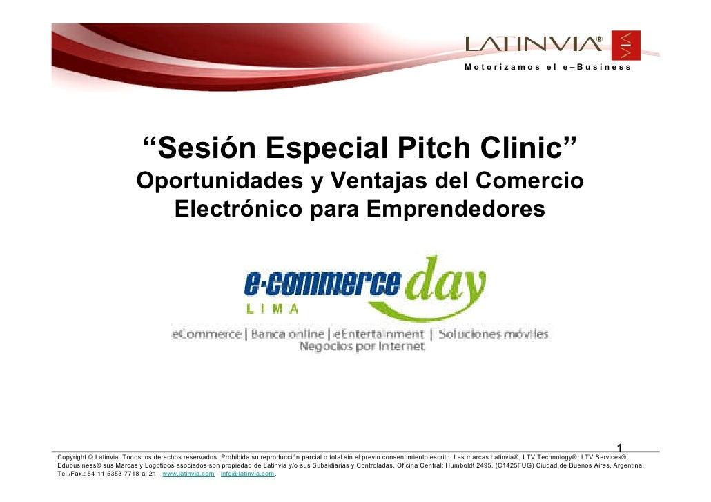 """Motorizamos el e–Business                               """"Sesión Especial Pitch Clinic""""                         Oportunidad..."""