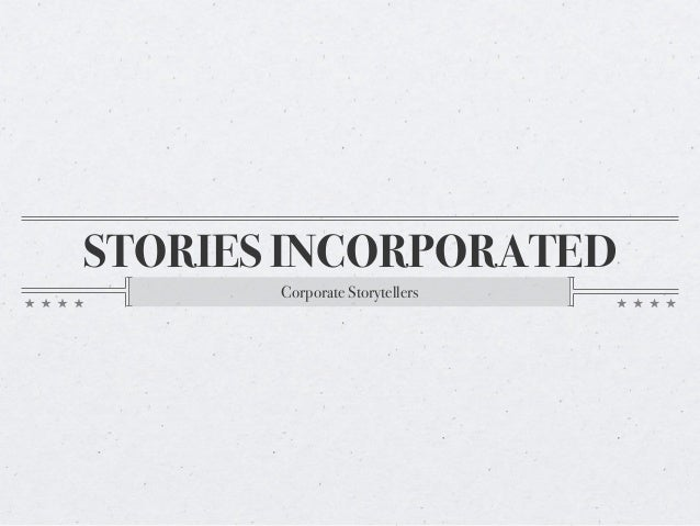 Stories Incorporated - Corporate Storytellers