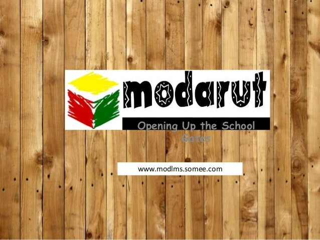 Opening Up the School Gates www.modlms.somee.com