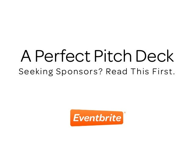 A Perfect Pitch Deck Seeking Sponsors? Read This First.