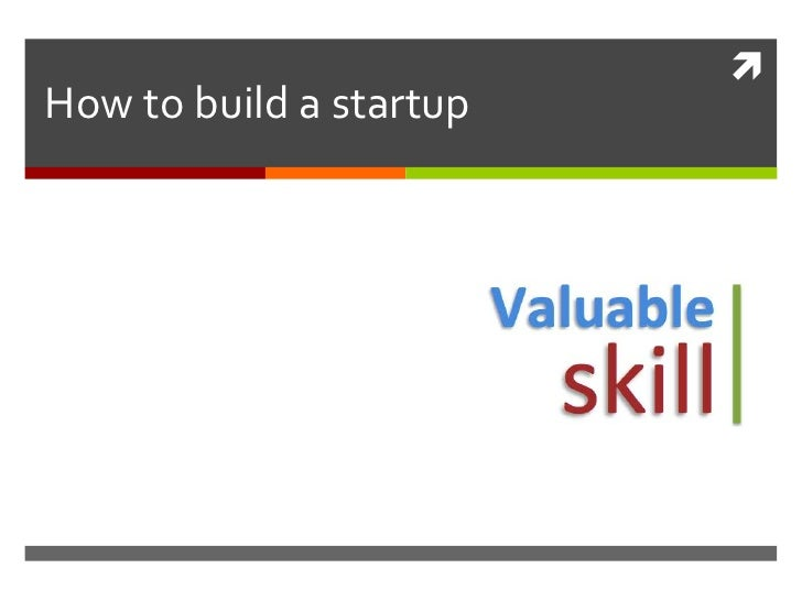 How to build a startup