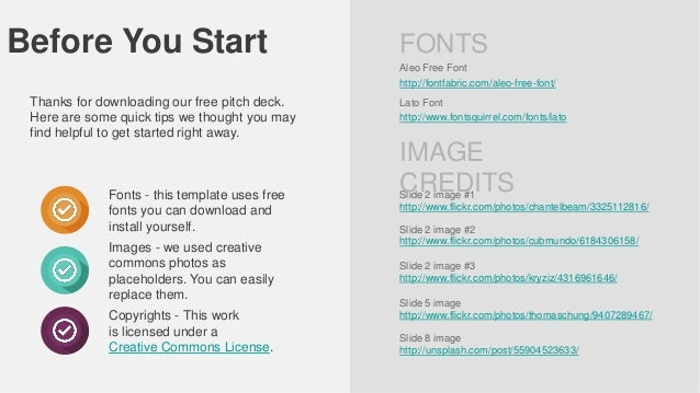 Before You Start  FONTS Aleo Free Font  http://fontfabric.com/aleo-free-font/  Thanks for downloading our free pitch deck....