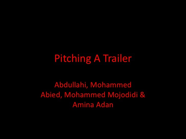 Pitching a trailer