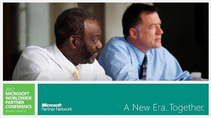 Pitching Office 365 to your Energy Customers - Microsoft Worldwide Partner Conference 2012