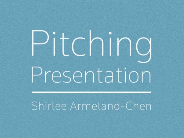 Pitching Presentation