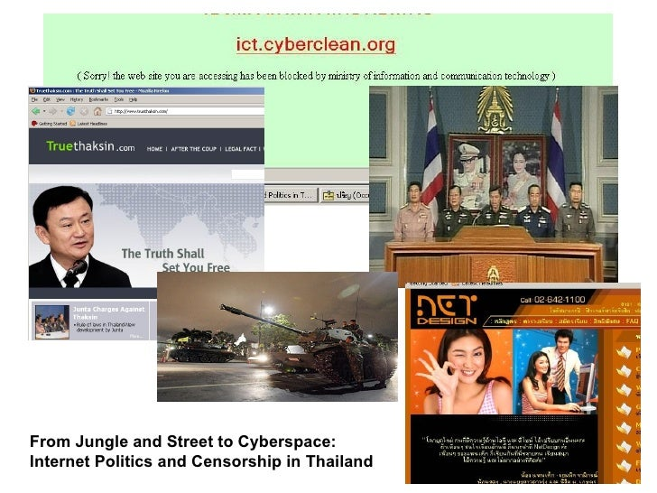 From Jungle and Street to Cyberspace: Internet Politics and Censorship in Thailand