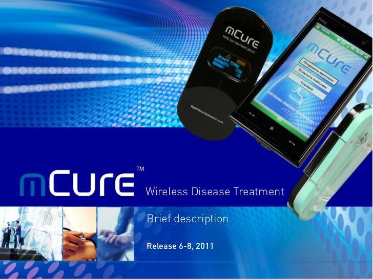 TM     Wireless Disease Treatment     Brief description     Release 6-8, 2011