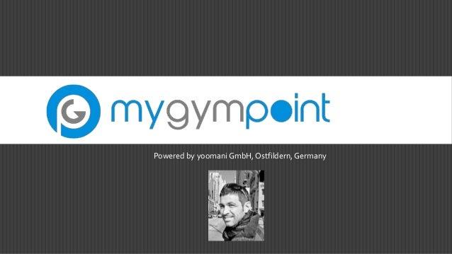 Powered by yoomani GmbH, Ostfildern,Germany