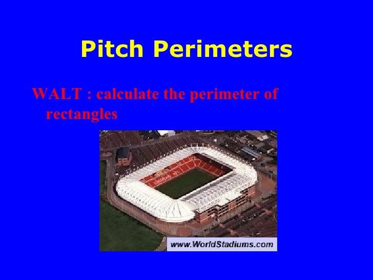 Pitch perimeters