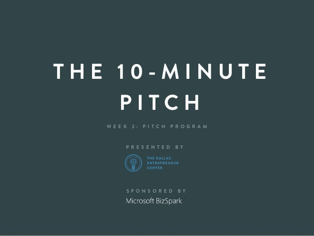 Crafting Your 10-Minute Pitch