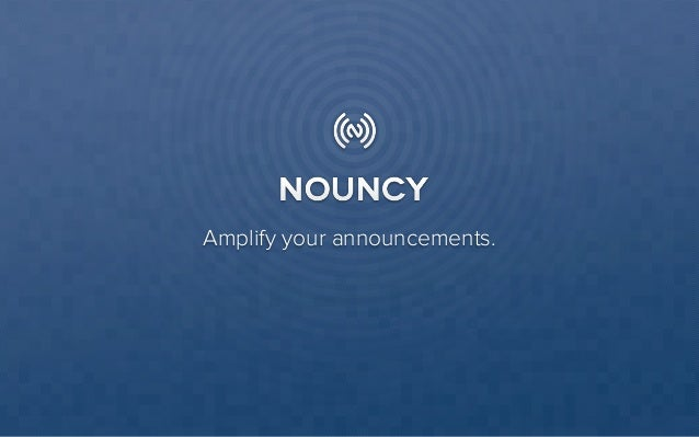 Amplify your announcements.