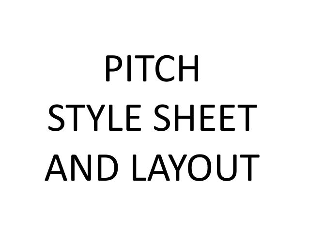 Pitch style sheet and mood board