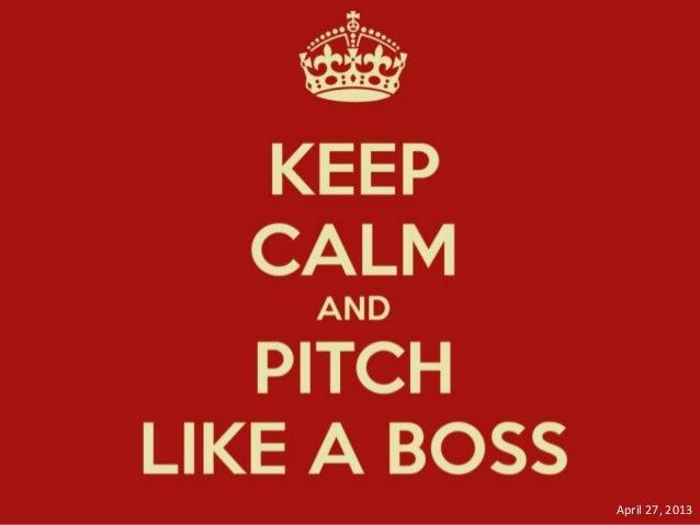 Pitch Like a Boss