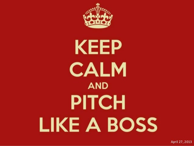 Pitch Like a Boss