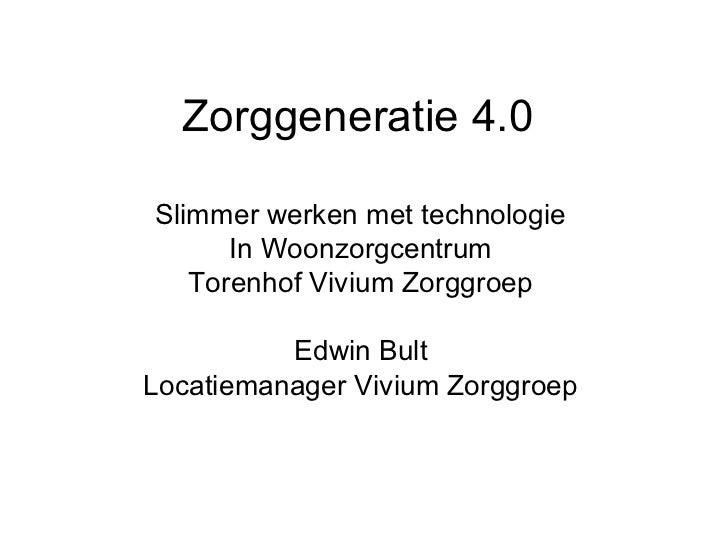 Pitch zorggeneratie 4 presentatie 27 9-2012