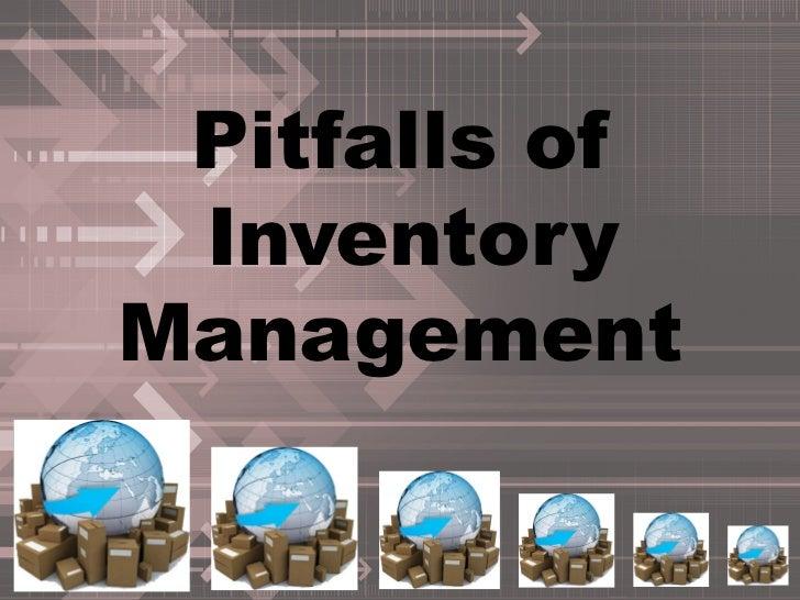 Pitfalls of InventoryManagement
