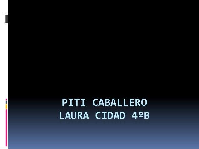 PITI CABALLERO LAURA CIDAD 4ºB