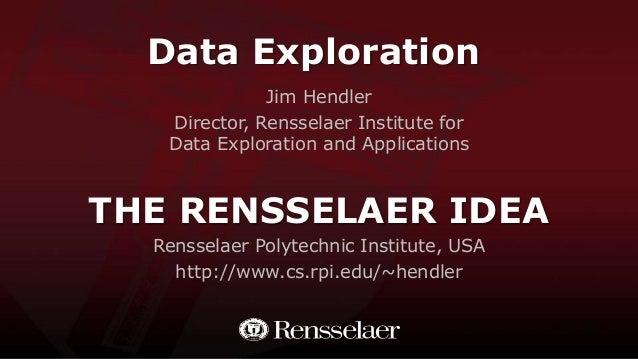 The Rensselaer IDEA: Data Exploration