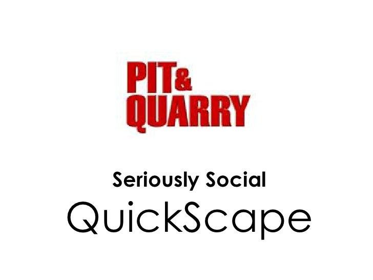 Seriously Social<br />QuickScape<br />