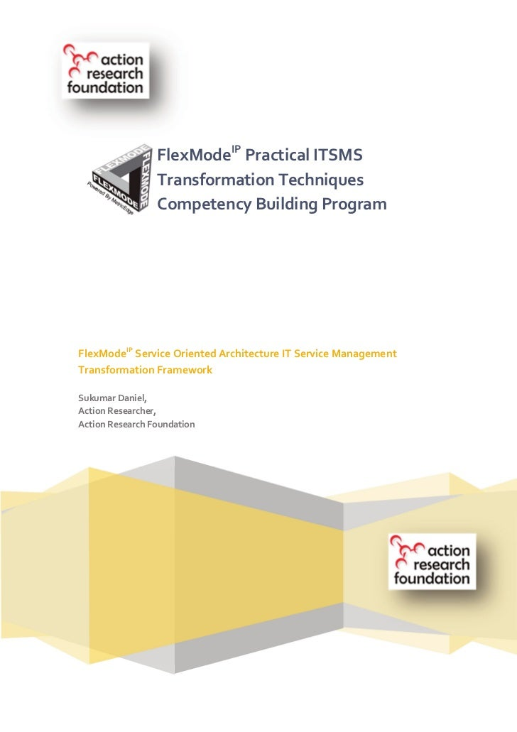 FlexModeIP Practical ITSMS                 Transformation Techniques                 Competency Building ProgramFlexModeIP...