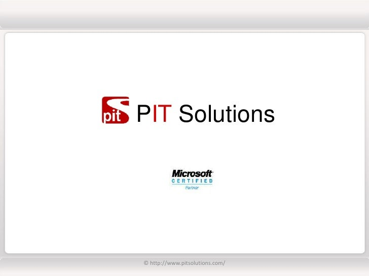 PIT Solutions     © http://www.pitsolutions.com/