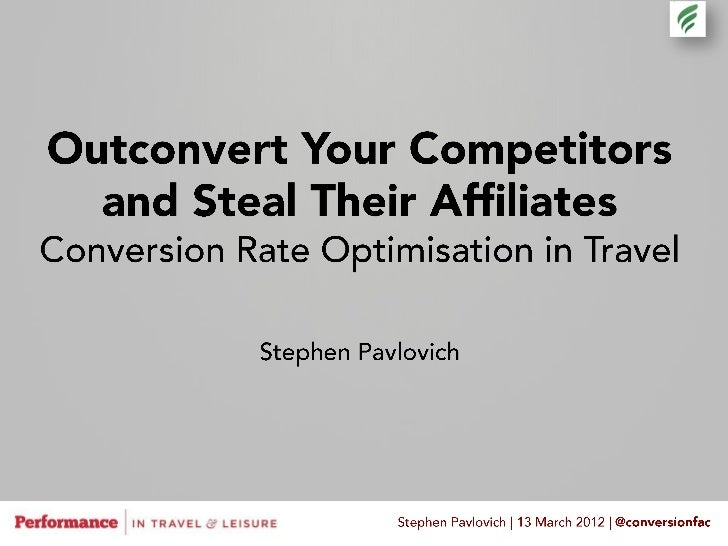 Share a strategy forconversion optimisation that's specific to travel
