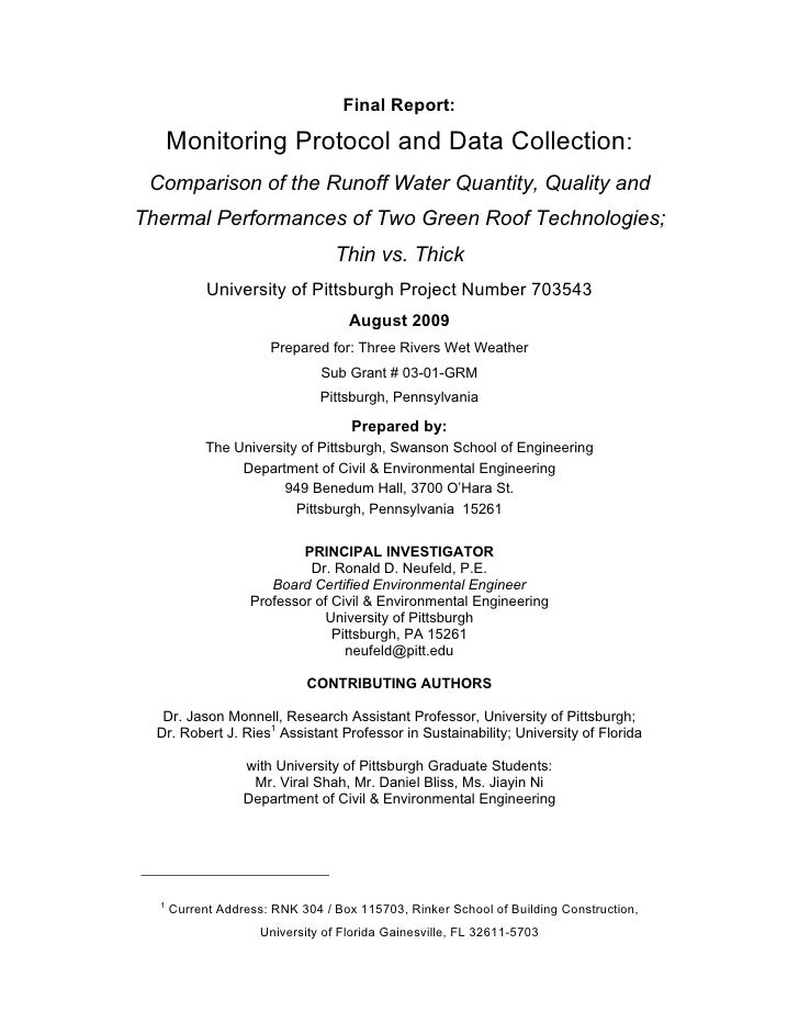 Final Report:        Monitoring Protocol and Data Collection:  Comparison of the Runoff Water Quantity, Quality and Therma...