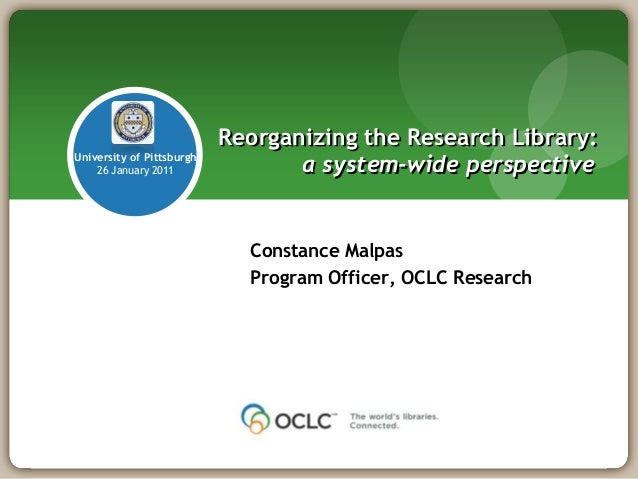 Reorganizing the Research Library: a system-wide perspective