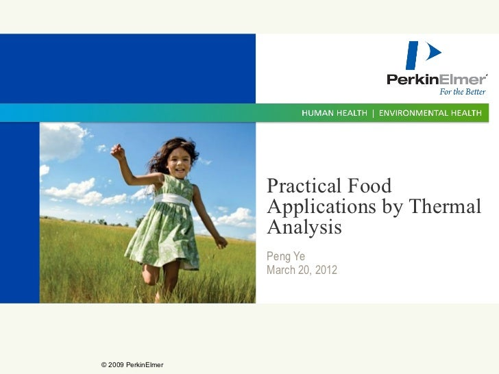 Practical Food                     Applications by Thermal                     Analysis                     Peng Ye       ...