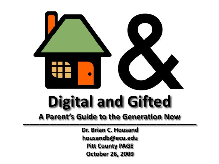 Digital and Gifted<br />A Parent's Guide to the Generation Now<br />____________________________________________________<b...
