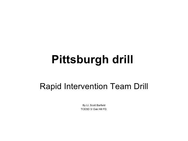 Pittsburgh Drill