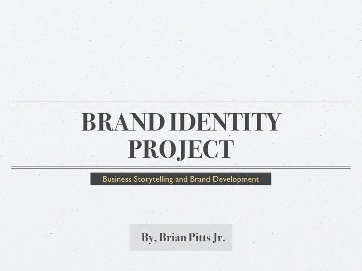 Brian Pitts Jr's Brand Identity Project