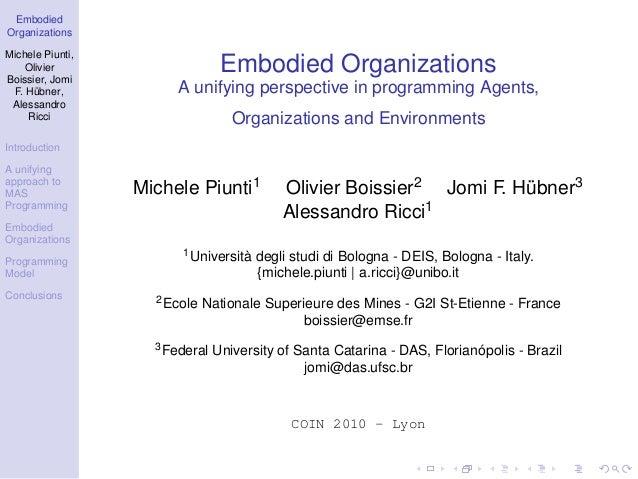 EmbodiedOrganizationsMichele Piunti,    OlivierBoissier, Jomi                                 Embodied Organizations  F. H...