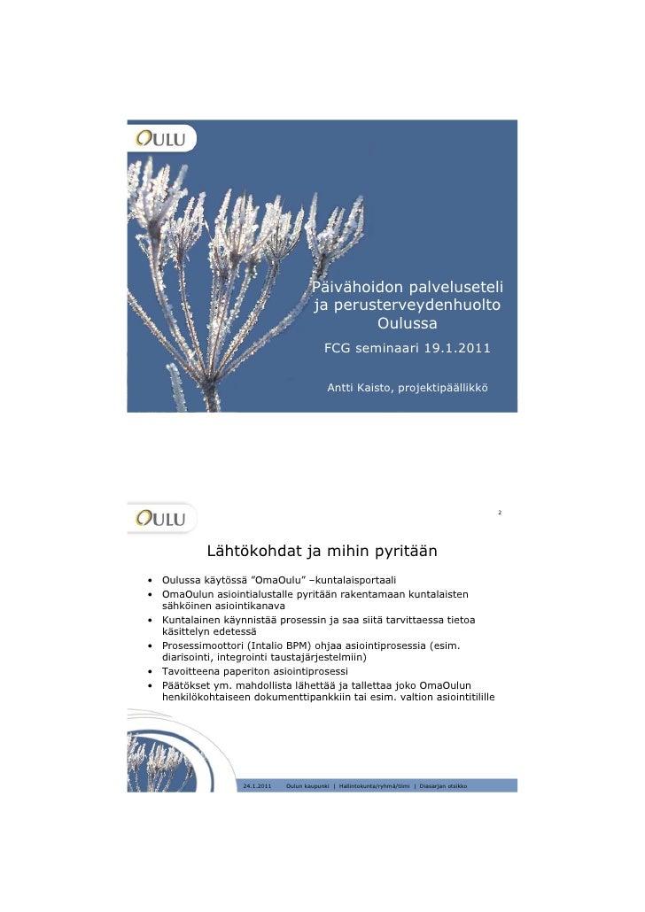 Päivähoidon palveluseteli ja perusterveydenhuolto Oulussa, FCG seminaari 19.1.2011