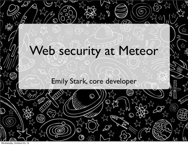 Web security at Meteor (Pivotal Labs)