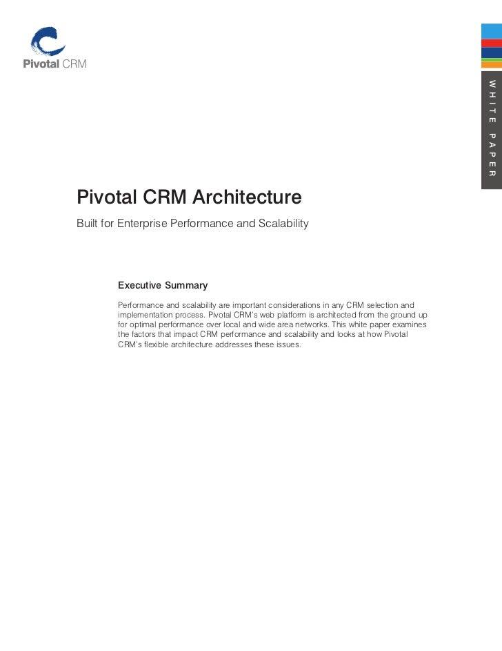 Pivotal crm architecture