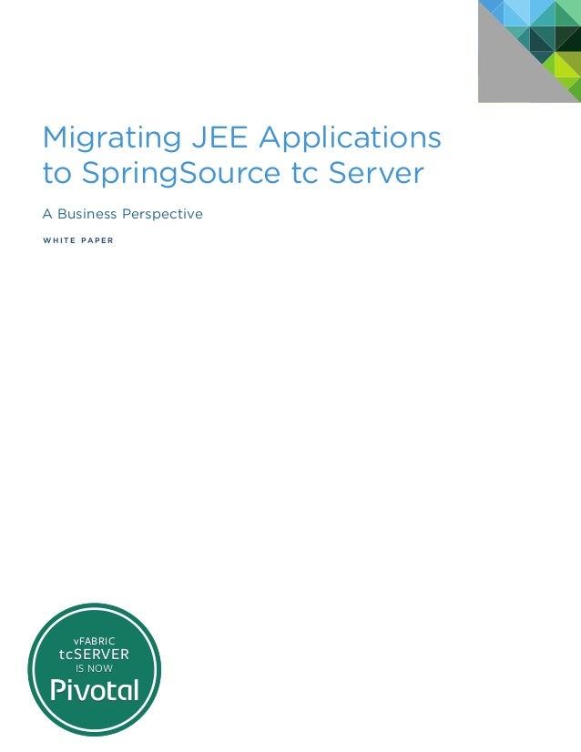 Pivotal tc server_wp_migrating_jee_apps_042313