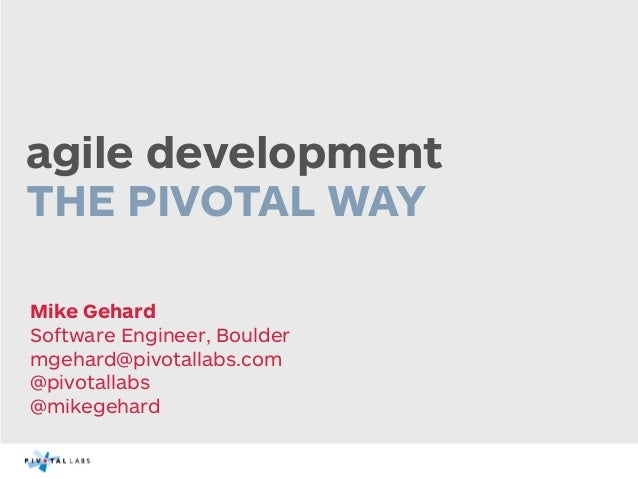 Agile the Pivotal Way