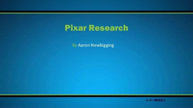 By Aaron Newbigging Pixar Research