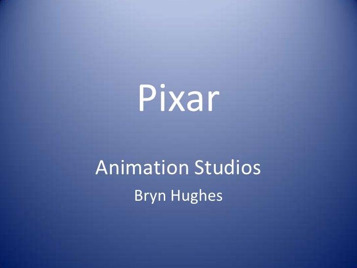 PixarAnimation Studios   Bryn Hughes