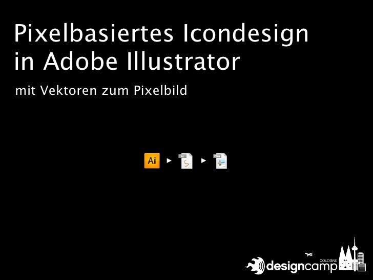 Pixelbasiertes Icondesign in Adobe Illustrator mit Vektoren zum Pixelbild