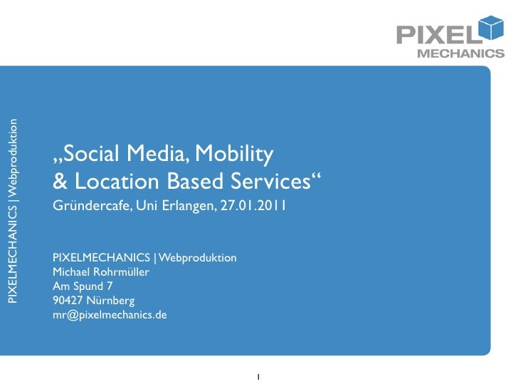 "PIXELMECHANICS | Webproduktion                                 ""Social Media, Mobility                                 & L..."