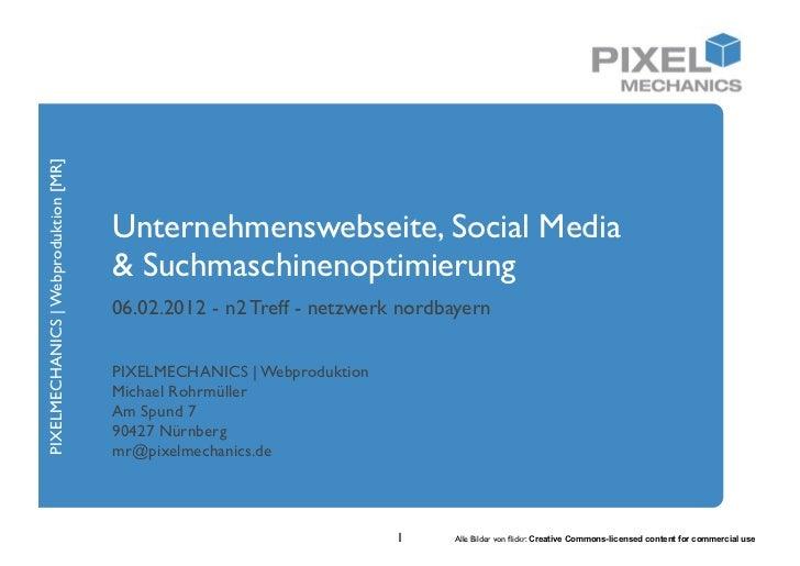 PIXELMECHANICS | Webproduktion [MR]                                      Unternehmenswebseite, Social Media               ...