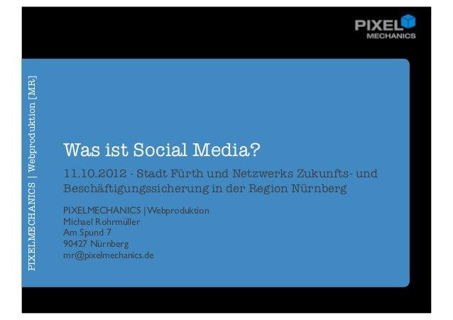 Was ist Social Media? Revisited - Wirtschaftsförderung Nürnberg & Fürth