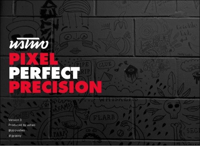 Pixel perfect precision (ppp) handbook