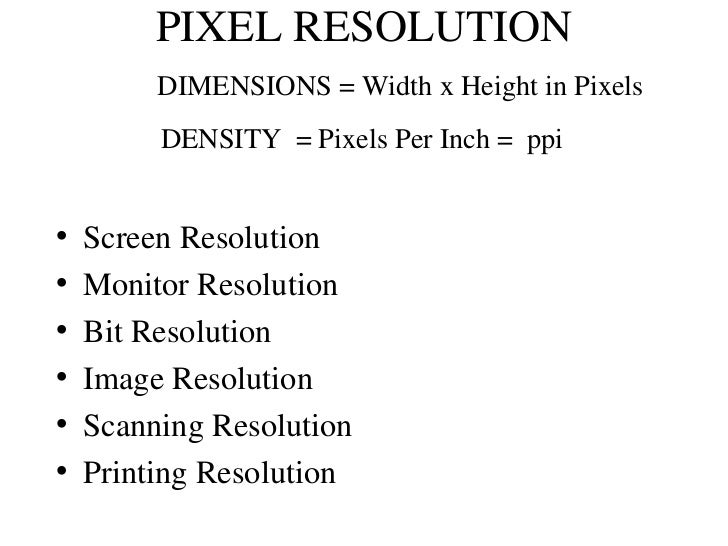 Pixel resolution