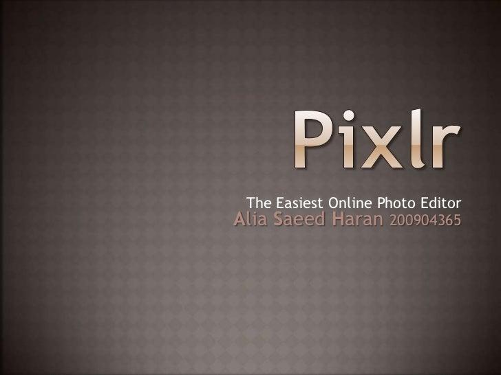 The Easiest Online Photo EditorAlia Saeed Haran 200904365