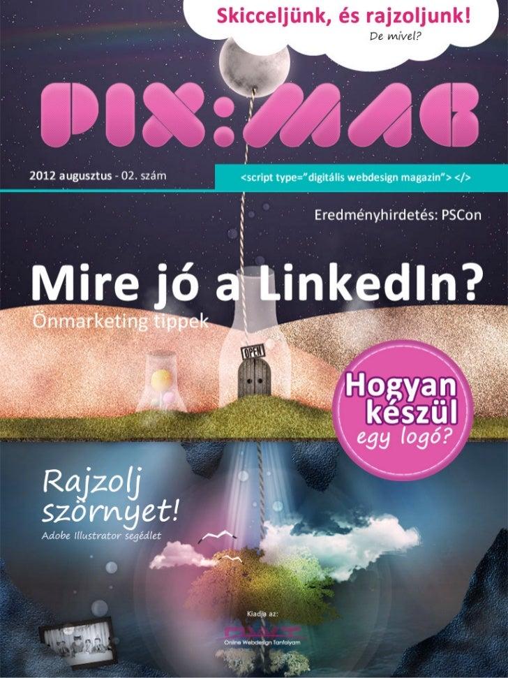 2012/02 Augusztus        MegérkeztünPIX MAG - digitális webdesign magazin   2