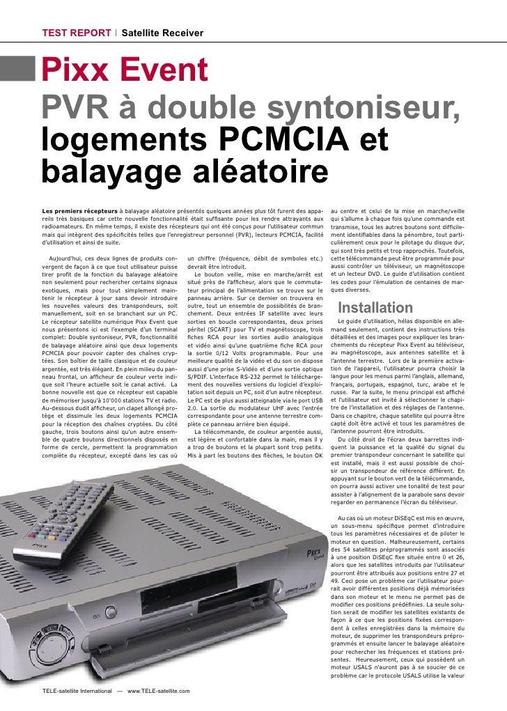 TEST REPORT                  Satellite Receiver    Pixx Event PVR à double syntoniseur, logements PCMCIA et balayage aléat...