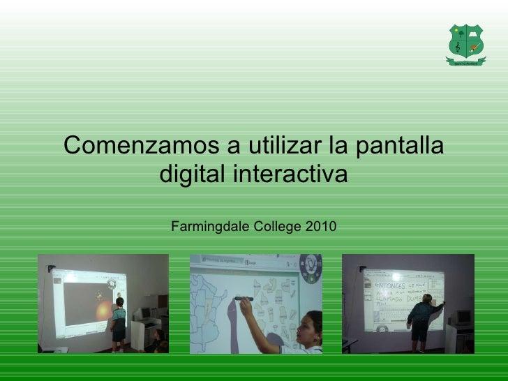 Comenzamos a utilizar la pantalla digital interactiva Farmingdale College 2010